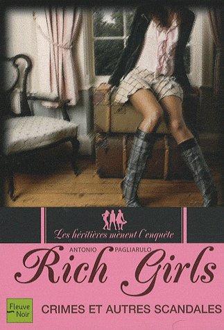 Rich Girls tome 1 : Crimes et autres scandales -> Antonio Pagliarubo