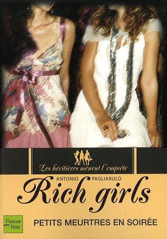 Rich Girls tome 2 : Petits meutres en soirée -> Antonio Pagliarubo