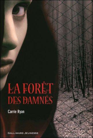 La forêt des damnés -> Carrie Ryan