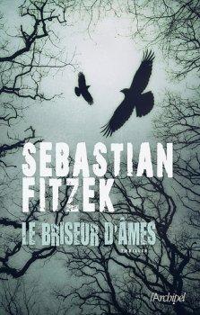 Le briseur d'âmes -> Sebastien Fitzek
