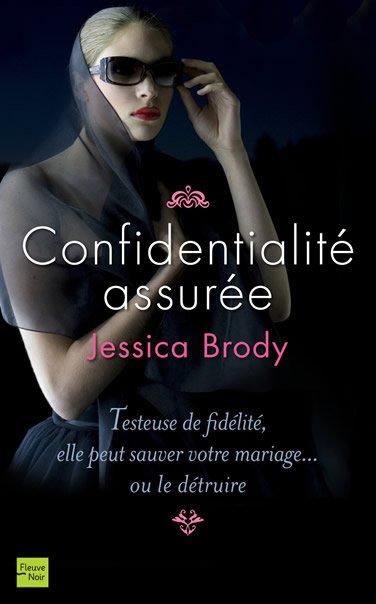 Confidentialité assurée -> Jessica Brody