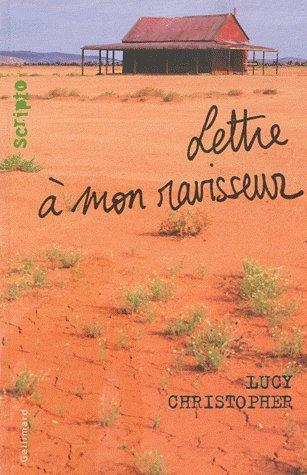 Lettre à mon ravisseur -> Lucy Christopher