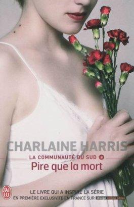 La communauté du Sud tome 7 & 8  -> Charlaine Harris