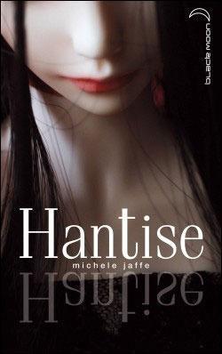Hantise -> Michele Jaffe