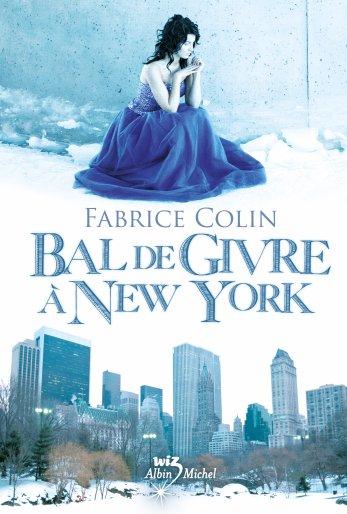 Bal de givre à New-York -> Fabrice Colin