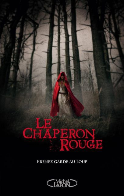 Le chaperon rouge -> Sarah Blakley-Cartwright & David Leslie Johnson