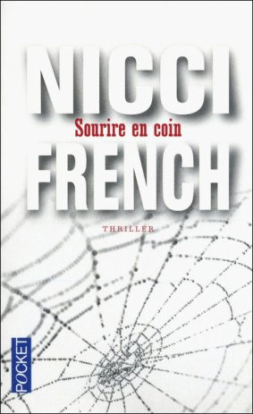 Sourire en coin -> Nicci French