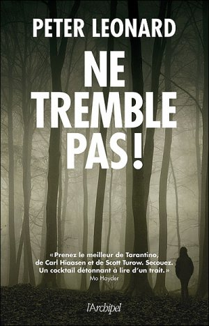 Ne tremble pas ! -> Peter  Leonard