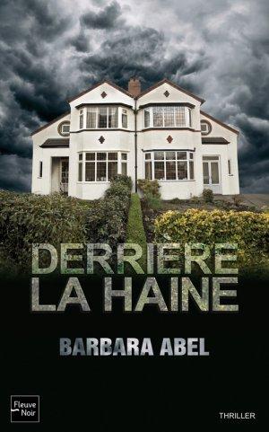 Derrière la haine -> Barbara Abel