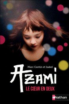 Azami : Le coeur en deux -> Marc & Isabel Cantin