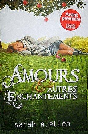 Amours & Autres Enchantements -> Sarah Addison Allen