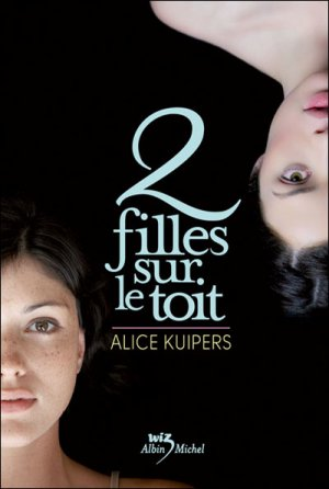 Deux filles sur le toit -> Alice  Kuipers