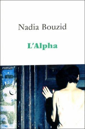 L'Alpha -> Nadia  Bouzid