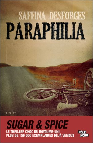 Paraphilia -> Saffina  Desforges