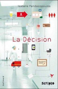 La décision -> Isabelle Pandazopoulos