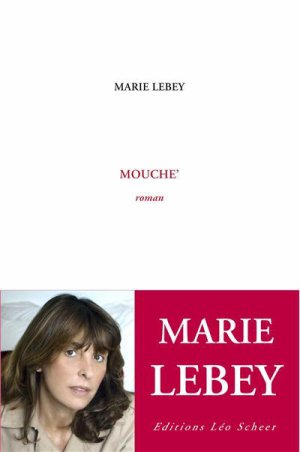 Mouche' -> Marie Lebey