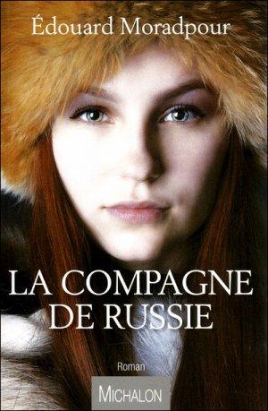 La compagne de Russie -> Edouard Moradpour