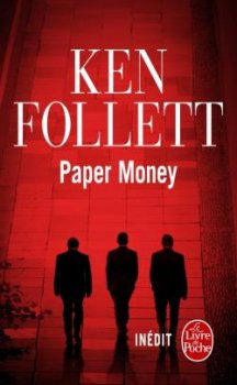 Paper Money -> Ken Follett
