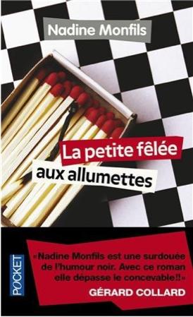 La petite fêlée aux allumettes -> Nadine  Monfils