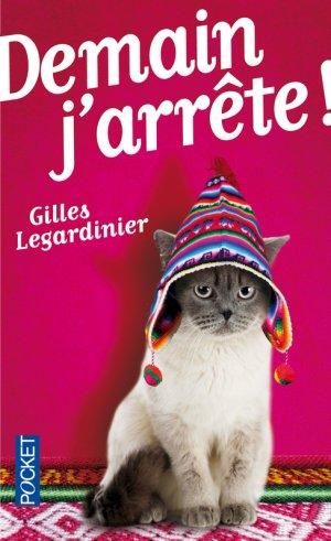 Demain j'arrête -> Gilles  Legardinier