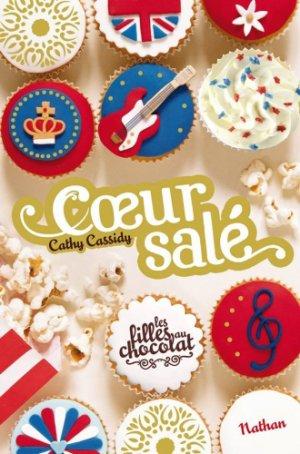 Les filles au chocolat t3.5 : Coeur Salé -> Cathy Cassidy
