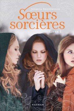 Soeurs sorcières -> Jessica Spotswood