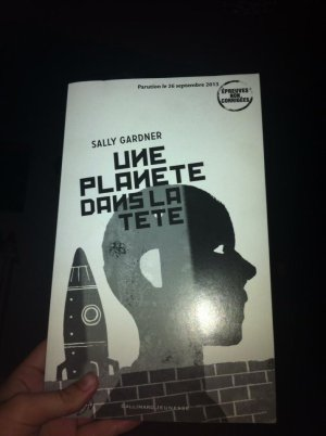 Une planète dans la tête -> Sally Gardner