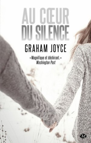 Au coeur du silence -> Graham  Joyce