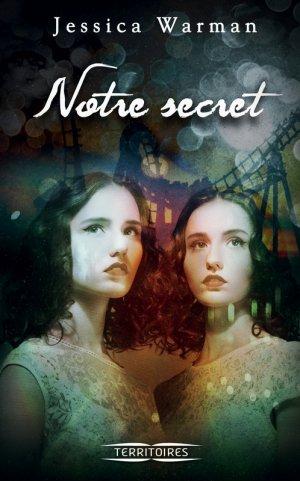 Notre secret -> Jessica Warman