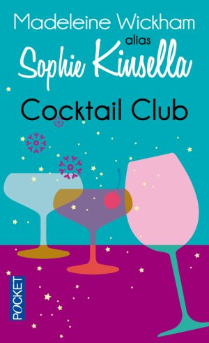Cocktail Club -> Sophie Kinsella