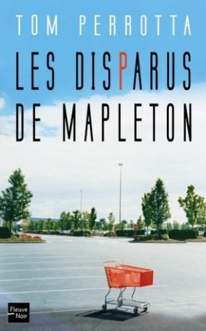 Les Disparus de Mapleton -> Tom Perrotta