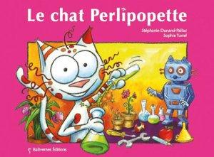 Le chat Perlipopette -> Stéphanie Dunand-Pallaz & Sophie Turrel