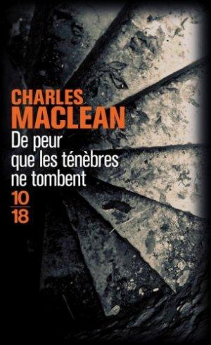 De peur que les ténèbres ne tombent -> Charles  Maclean