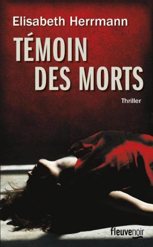 Témoin des morts -> Elisabeth Herrmann
