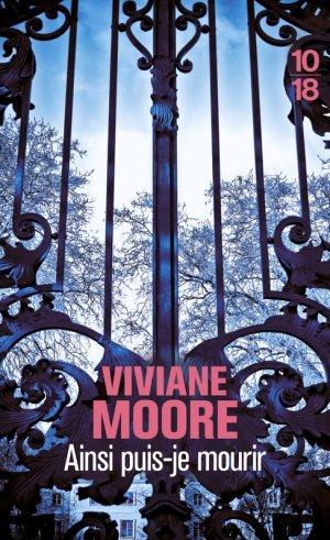 Ainsi puis-je mourir -> Viviane Moore