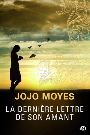 La dernière lettre de son amant -> Jojo  Moyes