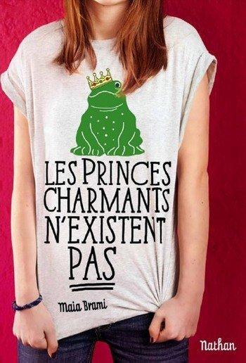 Les princes charmants n'existent pas -> Maia Brami