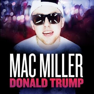 Best Day Ever / Mac Miller - Donald Trump (2011)