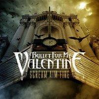 Bullet fOr My Valentiine