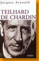 Pierre Teilhard de Chardin Prêtre jésuite, homme de science et philosophe (1)