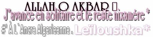 LEïLOUSH & A. *  2religions différentes, mais dans 2ans le Hlel Incha`Allah * ( ... )