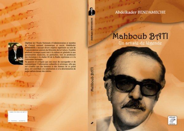 """""""MAHBOUB BATI- UN ARTISTE DE LEGENDE"""" en librairie à Alger"""