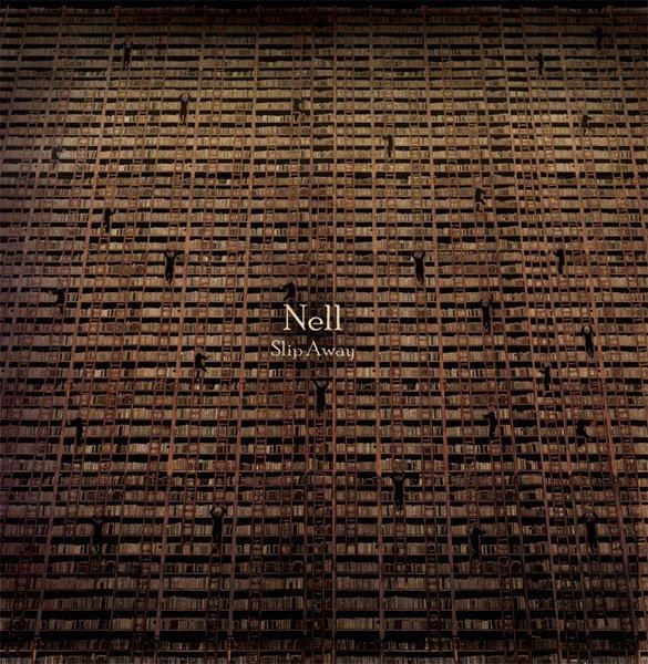 Slip Away / Loosing Control ~ Nell 넬 (2012)