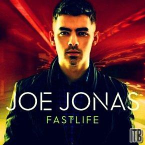 Joe Jonas : Fast Life