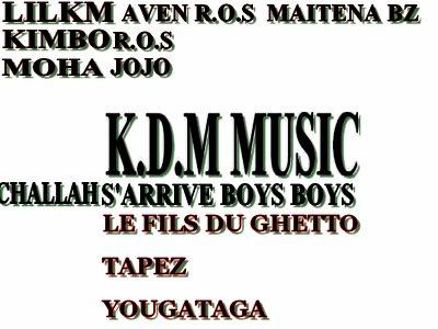 K.D.M MUSIC S'ARRIVE CHALLLAH