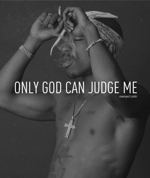 2pac . Seul Dieu peut me Juger !