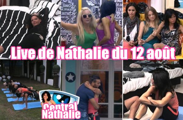 Live de Nathalie du 11,12 et 13 Août