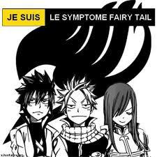 Je suis le symptome de Fairy Tail