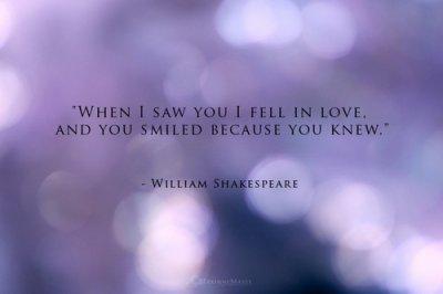 - William Shakespeare -