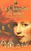 La Chambre d'Esther : la Compagnie des Seigneurs